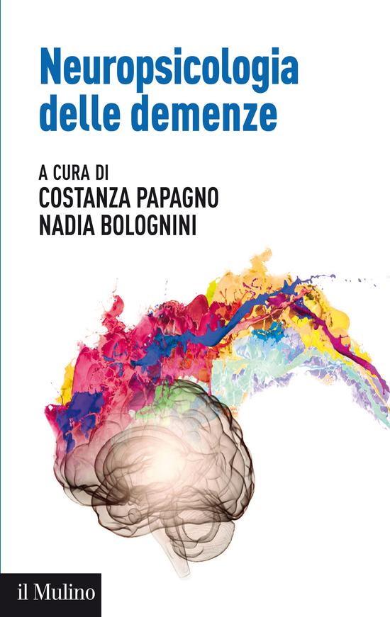 Copertina del libro Neuropsicologia delle demenze