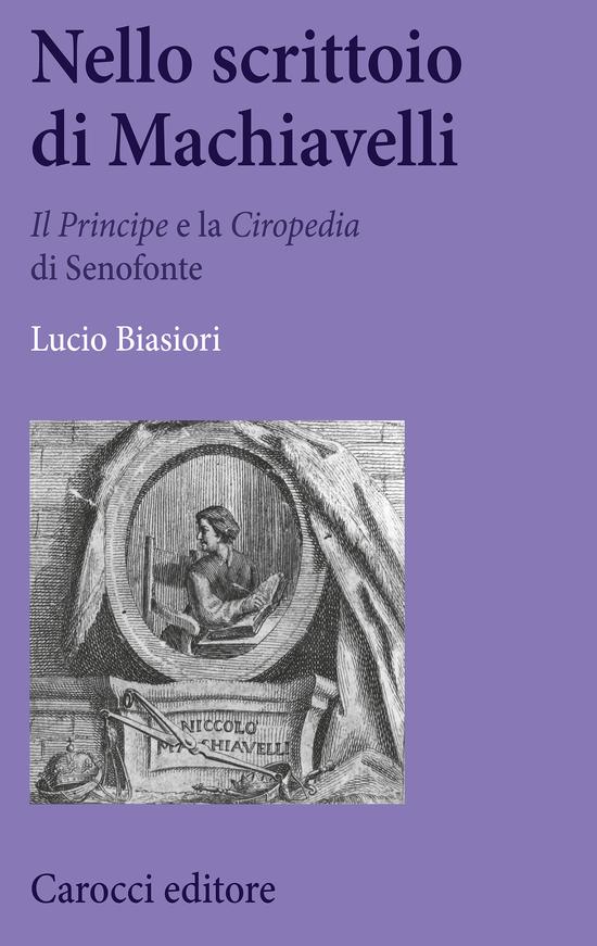 Copertina del libro Nello scrittoio di Machiavelli