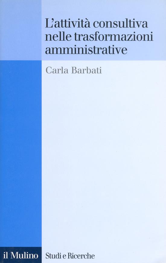 Copertina del libro L'attività consultiva nelle trasformazioni amministrative